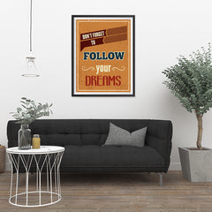 Ezposterprints - Don't Forget To Follow Your Dreams - 24x32 ambiance display photo sample