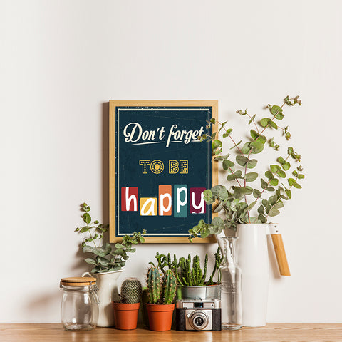 Ezposterprints - Don't Forget To Be Happy - 12x16 ambiance display photo sample