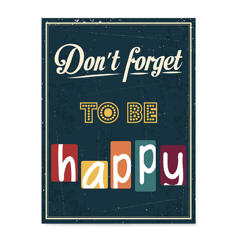 Ezposterprints - Don't Forget To Be Happy