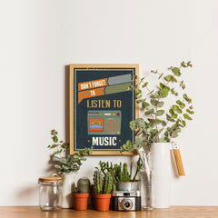 Ezposterprints - Don't Forget To Listen To Music - 12x16 ambiance display photo sample
