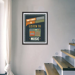 Ezposterprints - Don't Forget To Listen To Music - 18x24 ambiance display photo sample