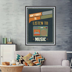 Ezposterprints - Don't Forget To Listen To Music - 36x48 ambiance display photo sample