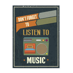 Ezposterprints - Don't Forget To Listen To Music