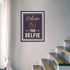 Ezposterprints - Believe in Your Selfie 2 - 18x24 ambiance display photo sample