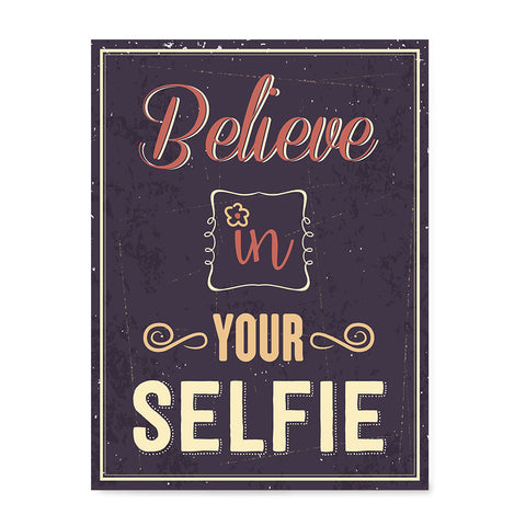 Ezposterprints - Believe in Your Selfie 2