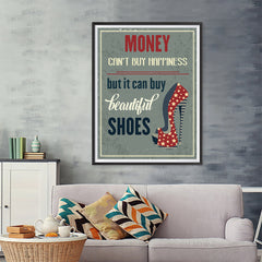 Ezposterprints - Money Can't Buy Happiness But It Can Buy Beautiful Shoes - 36x48 ambiance display photo sample