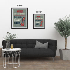 Ezposterprints - Money Can't Buy Happiness But It Can Buy Beautiful Shoes ambiance display photo sample