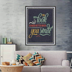 Ezposterprints - You Look So Much Better When You Smile - 36x48 ambiance display photo sample
