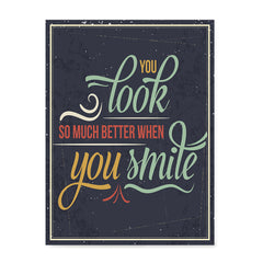 Ezposterprints - You Look So Much Better When You Smile