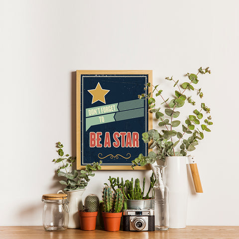 Ezposterprints - Don't Forget To Be A Star - 12x16 ambiance display photo sample