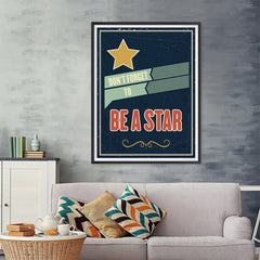 Ezposterprints - Don't Forget To Be A Star - 36x48 ambiance display photo sample