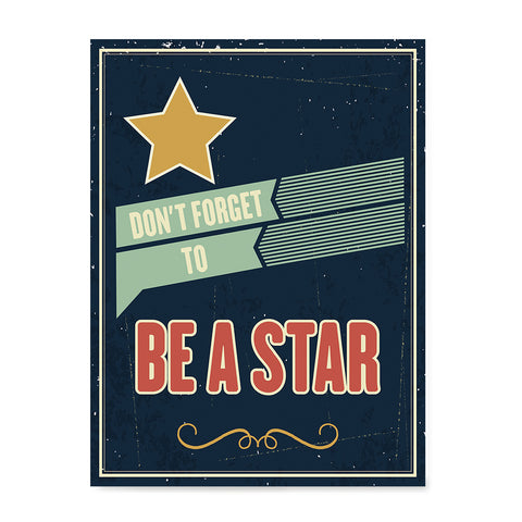 Ezposterprints - Don't Forget To Be A Star
