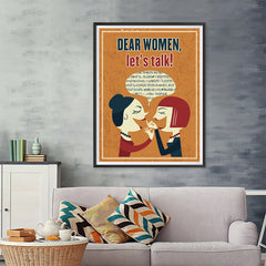 Ezposterprints - Dear Women, Let's Talk - 36x48 ambiance display photo sample