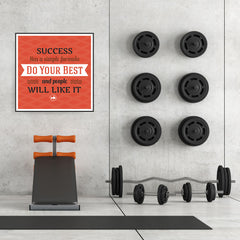 Ezposterprints - Success Has A Simple Formula Do Your Best And People Will Like It - 32x32 ambiance display photo sample