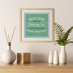 Ezposterprints - Success Consist Of Getting Up Just One More Time Than You Fall - 12x12 ambiance display photo sample