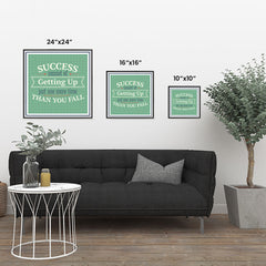 Ezposterprints - Success Consist Of Getting Up Just One More Time Than You Fall ambiance display photo sample