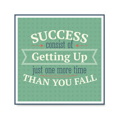Ezposterprints - Success Consist Of Getting Up Just One More Time Than You Fall