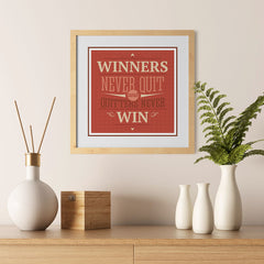 Ezposterprints - Winners Never Quit And Quitters Never Win - 12x12 ambiance display photo sample