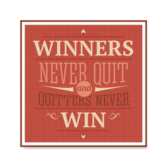 Ezposterprints - Winners Never Quit And Quitters Never Win