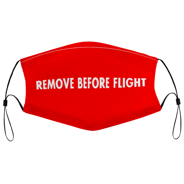 REMOVE BEFORE FLIGHT DESIGNED FACE MASKS