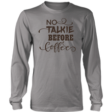 Load image into Gallery viewer, NO TALKIE BEFORE COFFEE Tees, Long Sleeves, and Hoodies