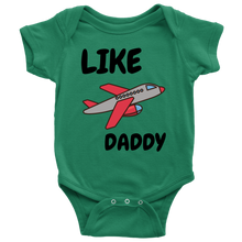 Load image into Gallery viewer, LIKE DADDY BODYSUIT TSHIRT