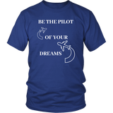 BE THE PILOT OF YOUR DREAMS