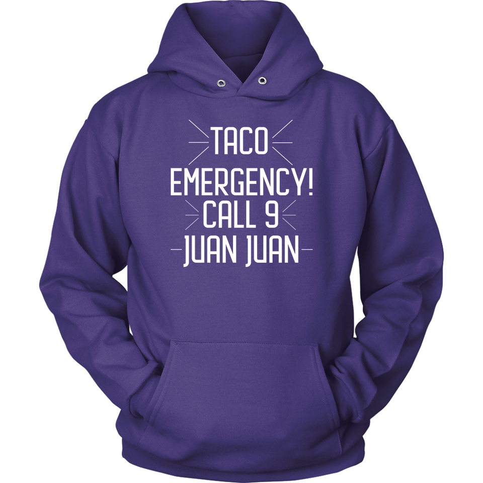 TACO EMERGENCY CALL 9 JUAN JUAN Tees, Long Sleeves, and Hoodies