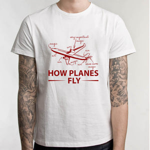 How Planes Fly T-Shirt