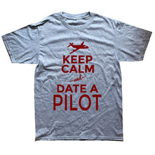 Load image into Gallery viewer, Keep Calm And Date A Pilot Funny T Shirt