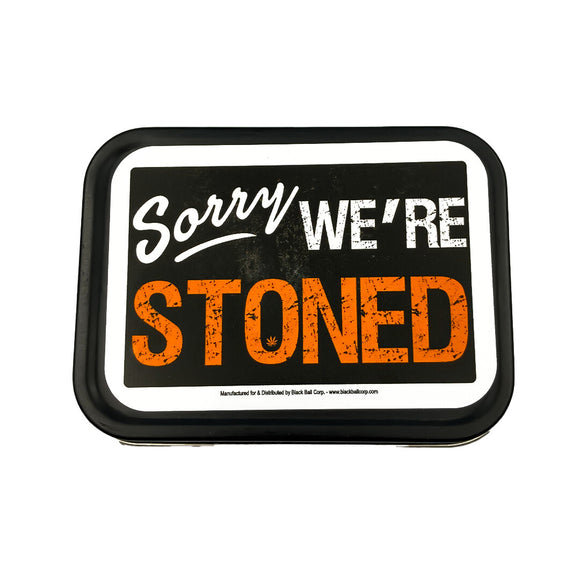 Stash Tin - 4.5 x 3.5 Inches - Sorry We're Stoned