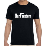 OUR FREEDOM - Sign Design - Black
