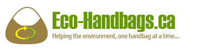 Eco-Handbags.ca - Helping the environment, one handbag at a time.