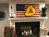 The Original Rustic Betsy Ross /Gadsden Don't Tread on Me Charred