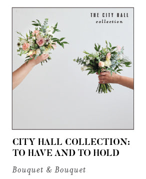 City Hall Collection To Have and To Hold Bouquet and Bouquet