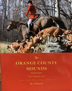 The Orange County Hounds, The Plains, Virginia: A History