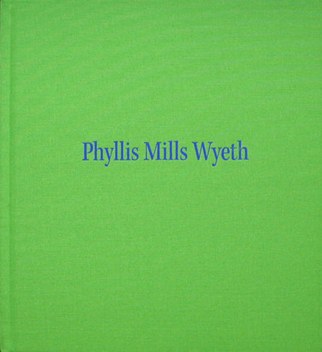 Phyllis Mills Wyeth: A Celebration