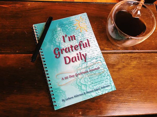 I'm Grateful Daily: A 90 Day Gratitude Journal