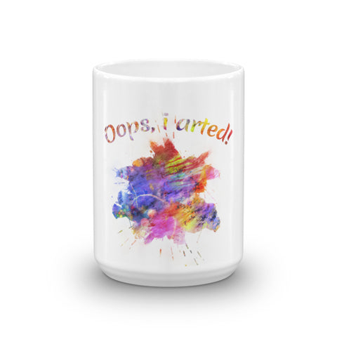 Oops, I arted! Unique Coffee Mugs