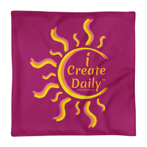 I Create Daily & I'm Thankful Daily Basic Pillow Case only