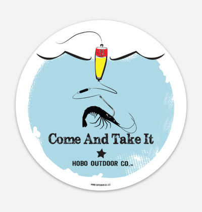 Fishing come and take it sticker