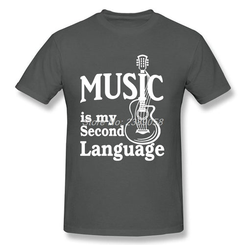 Dark Gray Music is my Second Language T-Shirt