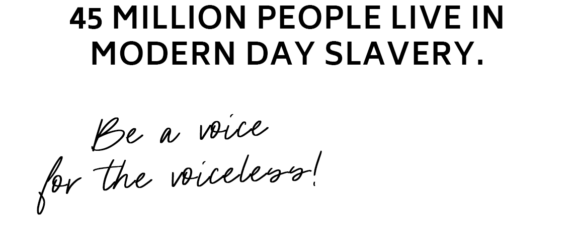 Be Hers - 45million people live in modern day slavery