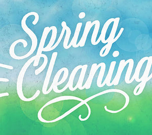 Spring Cleaning: Tips (2018)