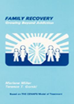 Family Recovery: Growing Beyond Addiction