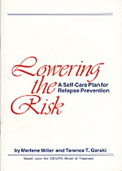 Lowering the Risk: A Self-Care Plan to Relapse Prevention