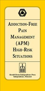 Addiction-Free Pain Management High-Risk Situation