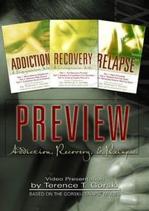 Preview: Addiction, Recovery, & Relapse - DVD