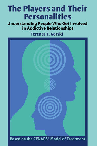 The Players and Their Personalities: Understanding People Who Get Involved in Addictive Relationships
