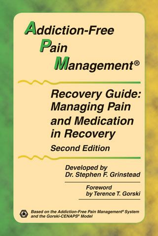 Addiction-Free Pain Management Recovery Guide: Managing Pain and Medication in Recovery